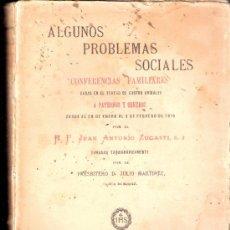 Libros antiguos: ALGUNOS PROBLEMAS SOCIALES.CONFERENCIAS EN TEATRO DE CASTRO URDIALES. R.P.JUAN ANTONIO ZUGASTI.1918.. Lote 35565164