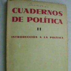 Libros antiguos: CUADERNOS DE POLÍTICA II. INTRODUCCIÓN A LA POLÍTICA. LASKI, HAROLD J. 1931. Lote 36082162