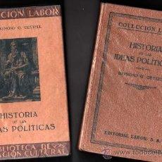 Libros antiguos: 1930 - HISTORIA DE LAS IDEAS POLITICAS - R.G.GETTELL - 2 TOMOS - 17 Y 16 LAMINAS - LABOR. Lote 36108990