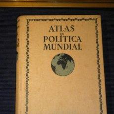 Libros antiguos: ATLAS DE POLÍTICA MUNDIAL.1935.. Lote 36501358
