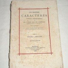 Libros antiguos: LOS GRANDES CARACTERES POLÍTICOS Y CONTEMPORÁNEOS. POR EL CONDE DE LAS ALMENAS. 1887.. Lote 36529367