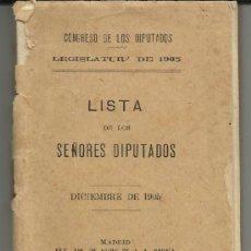 Libros antiguos: LISTA DE LOS SEÑORES DIPUTADOS -DICIEMBRE 1905. Lote 36863096