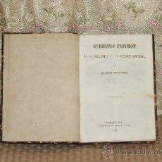 Libros antiguos: 3030- GERONIMO PATUROT EN BUSCA DE UNA POSICION SOCIAL. LUIS REYBAUD. IMP. ANTONIO BRUSI. 1849.. Lote 36884955