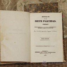 Libros antiguos: 3059- ESTRACTO DE LAS SIETE PARTIDAS. JUAN DE LA REQUERA. IMP. RAMON MARTIN INDAR. 1847. 2 TOMOS. . Lote 36980897