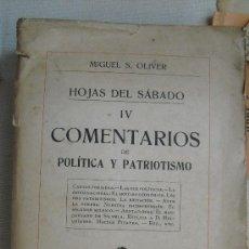 Libros antiguos: COMENTARIOS DE POLÍTICA Y PATRIOTISMO. OLIVER, MIGUEL S.. Lote 37217607
