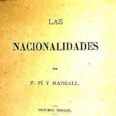 Libros antiguos: PI Y MARGALL : LAS NACIONALIDADES (1877) 2ª EDICIÓN. Lote 38124213