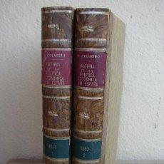 Libros antiguos: HISTORIA DE LA ECONOMIA POLITICA EN ESPAÑA. MANUEL COLMEIRO. PRIMERA EDICION 1883. 2 TOMOS. Lote 38449445