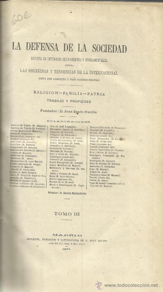 DEFENSA DE LA SOCIEDAD. JUAN BRAVO MURILLO. IMP. JUAN AGUADO. TOMO III. MADRID. 1876 (Libros Antiguos, Raros y Curiosos - Pensamiento - Política)