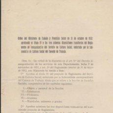 Libros antiguos: ORDEN DEL MINISTERIO DE TRABAJO Y PREVISIÓN SOCIAL DE 31 DE OCTUBRE DE 1932...... Lote 39026332