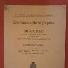 Libri antichi: EL TERRORISMO, LA LIBERTAD Y LA POLITICA. DISCURSO DE DON ANTONIO ROYO VILLANOVA. Lote 39421254