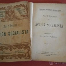 Libros antiguos: ACCIÓN SOCIALISTA. JUAN JAURÉS. VOLUMEN I-II. Lote 39685823