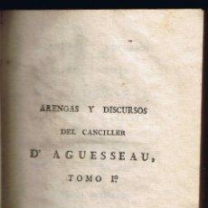 Libros antiguos: ARENGAS Y DISCURSOS DEL CANCILLER D'AGUESSEAU - 1804 - TOMO 1 - 342 PG - . Lote 39753367