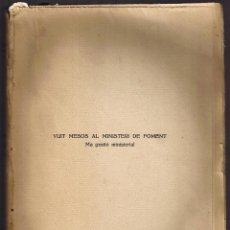 Libros antiguos: VUIT MESOS AL MINISTERI DE FOMENT - MA GESTIÓ MINISTERIAL - FRANCESC D'A. CAMBÓ - 1919 - FOTOS ADICI. Lote 39753544