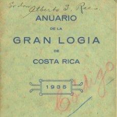 Libros antiguos: COSTA RICA. GRAN LOGIA (MASÓNICA). CONSTITUCIÓN. ANUARIO DE 1935. SAN JOSÉ (COSTA RICA), 1936. Lote 39764644