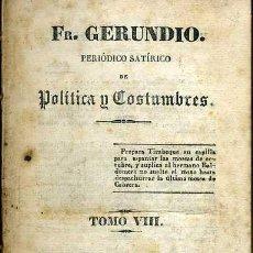Libros antiguos: FRAY GERUNDIO, POLÍTICA Y COSTUMBRES TOMO VIII DÉCIMO TRIMESTRE (MADRID, 1839). Lote 39972308