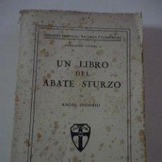 Libros antiguos: ANGEL OSSORIO. UN LIBRO DEL ABATE STURZO. ESTUDIOS POLITICOS SOCIALES ECONOMICOS. Lote 41389395