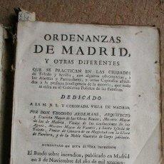 Libros antiguos: ORDENANZAS DE MADRID, Y OTRAS DIFERENTES QUE SE PRACTICAN EN LAS CIUDADES DE TOLEDO Y SEVILLA.... Lote 41463199