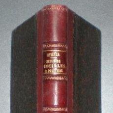 Libros antiguos: ATIENZA Y MEDRANO, ANTONIO: ESTUDIOS SOCIALES Y POLITICOS. CON UN PRÓLOGO DE D.JOSÉ CARVAJAL. 1883. Lote 41488519