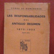 Libros antiguos: LAS RESPONSABILIDADES DEL ANTIGUO REGIMEN 1875-1923. CONDE DE ROMANONES. Lote 41531050