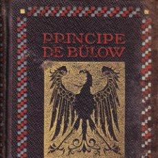 Libros antiguos: LA POLITICA ALEMANA. PRINCIPE DE BÜLOW 1915. Lote 41726870
