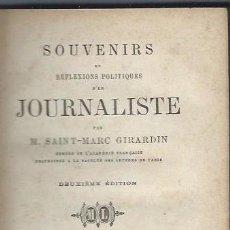 Libros antiguos: SOUVENIRS, REFLEXIONS POLITIQUES D´UN JOURNALISTE, SAINT MARC GIRARDIN, PARIS MICHEL LEVY 1873. Lote 41760846
