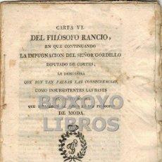 Libros antiguos: [ALVARADO, FRANCISCO]. CARTA VI DEL FILÓSOFO RANCIO EN QUE CONTINUANDO LA IMPUGNACIÓN... 1813. Lote 42467665