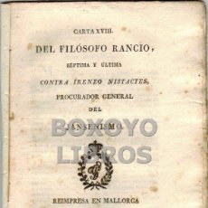 Libros antiguos: [ALVARADO, FRANCISCO]. CARTA XVIII DEL FILÓSOFO RANCIO. SÉPTIMA Y ÚLTIMA CONTRA IRINEO NISTACTES.... Lote 42467668