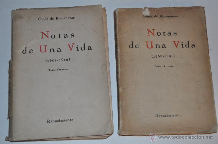NOTAS DE UNA VIDA. TOMOS I Y II. DOS TOMOS. CONDE DE ROMANONES RM65332 (Libros Antiguos, Raros y Curiosos - Pensamiento - Política)
