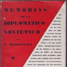 Libros antiguos: BESSEDOWSKY, G: MEMORIAS DE UN DIPLOMATICO SOVIETICO. TRADUCCIÓN DEL FRANCÉS POR JOAQUÍN GALLARDO.. Lote 43390204