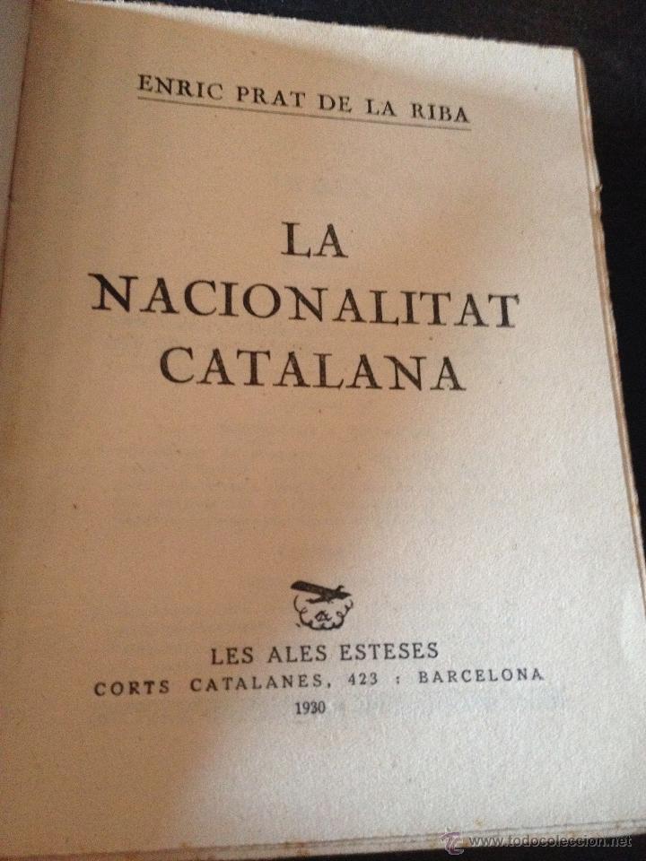 Libros antiguos: La nacionalitat catalana - Enric Prat de la Riba - Les ales esteses Col.lecció Popular n.20 any 1930 - Foto 3 - 43936709
