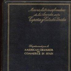 Libros antiguos: MEMORIA HISTORICO-INFORMATIVA DE LOS ACUERDOS ENTRE ESPAÑA Y ESTADOS UNIDOS / 1ª EDICIÓN. Lote 44063016