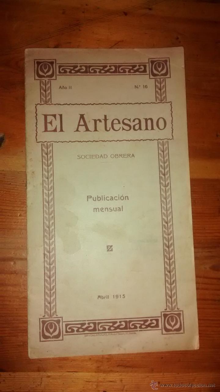 LIBRETO / EL ARTESANO : SOCIEDAD OBRERA / 1915 / ENVÍO ORDINARIO 2'50€ (Libros Antiguos, Raros y Curiosos - Pensamiento - Política)