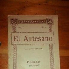 Libros antiguos: LIBRETO / EL ARTESANO : SOCIEDAD OBRERA / 1915 / ENVÍO ORDINARIO 2'50€. Lote 43771392