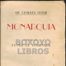 Libros antiguos: PETRIE, CHARLES. MONARQUÍA. PRÓLOGO DEL CONDE DE RUISEÑADA. Lote 45168788