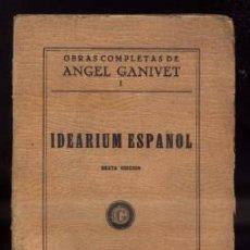 Libros antiguos: IDEARIUM ESPAÑOL. OBRAS COMPLETAS VOLUMEN I. A-P-949 . Lote 45424608