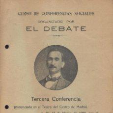 Libros antiguos: FERNANDO PEREZ BUENO. CONFERENCIA SOCIAL, ORGANIZADA POR EL DEBATE. MADRID, 1920. Lote 45971272