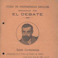 Libros antiguos: FRANCISCO CAMBÓ. CONFERENCIA SOCIAL, ORGANIZADA POR EL DEBATE. MADRID, 1920. Lote 45971295