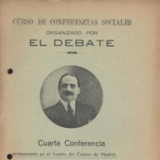 Libros antiguos: ANTONIO GOICOECHEA. CONFERENCIA SOCIAL, ORGANIZADA POR EL DEBATE. MADRID, 1920. Lote 45971345