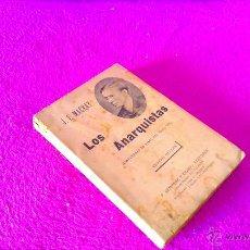Libros antiguos: LOS ANARQUISTAS, JUAN ENRIQUE MACKAY, BERNARDO F. CANDANO 1899. Lote 46615846