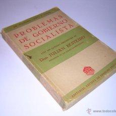 Libros antiguos: 1934 - SIR STAFFORD CRIPPS / JULIAN BESTEIRO - PROBLEMAS DE GOBIERNO SOCIALISTA. Lote 46698421