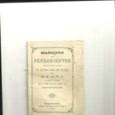 Livros antigos: 3562.- MANOJITO DE PENSAMIENTOS-EL LIBERALISMO ES PECADO AÑO 1887. Lote 46787348