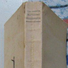 Libros antiguos: FRANCISCO VILLANUEVA. EL MOMENTO CONSTITUCIONAL. 1929. Lote 47069477