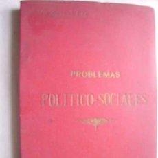 Libros antiguos: PROBLEMAS POLÍTICO-SOCIALES. VIZCONDE DE EZA. 1928. Lote 47144969