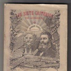 Libros antiguos: LOS SIETE CRITERIOS DE GOBIERNO - JOAQUIN COSTA - BIBLIOTECA COSTA MADRID 1914. Lote 48192368