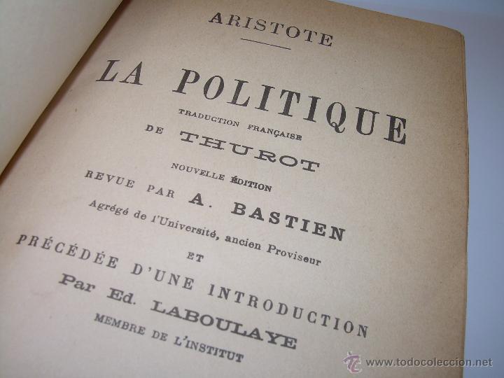 Libros antiguos: LIBRO TAPAS DE PIEL......LA POLITIQUE DE ARISTOTE. - Foto 4 - 48369711