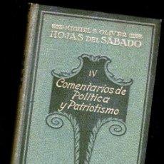 Libros antiguos: COMENTARIOS DE POLITICA Y PATRIOTISMO - MIGUEL S.OLIVER - 1919. Lote 48591892