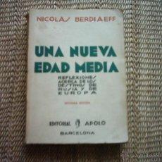 Libros antiguos: NICOLAS BERDIAEFF. UNA NUEVA EDAD MEDIA. REFLEXIONES ACERCA DE LOS DESTINOS DE RUSIA Y DE EUROPA. . Lote 48867057