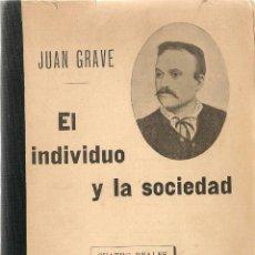Libros antiguos: * ANARQUISMO * JEAN GRAVE * EL INDIVIDUO Y LA SOCIEDAD / JUAN GRAVE - 1897?. Lote 49064903