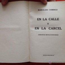 Libros antiguos: EN LA CALLE Y EN LA CARCEL. Lote 49107086