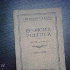 Libros antiguos: ECONOMIA POLITICA, C. J. PUCHS 1932. Lote 49194957